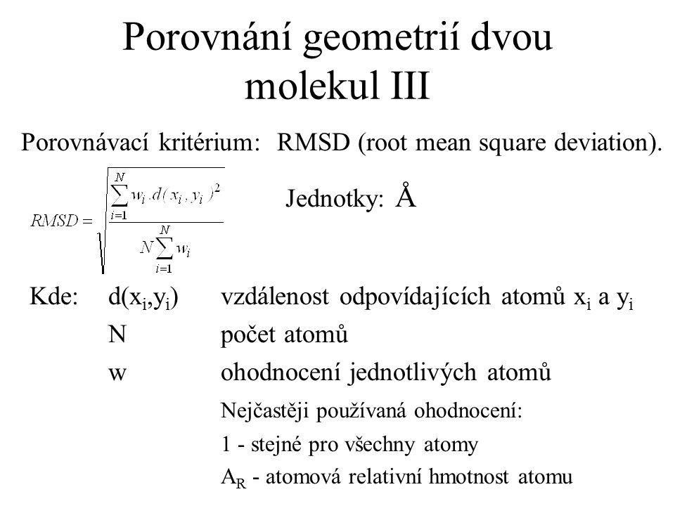 Porovnání geometrií dvou molekul III