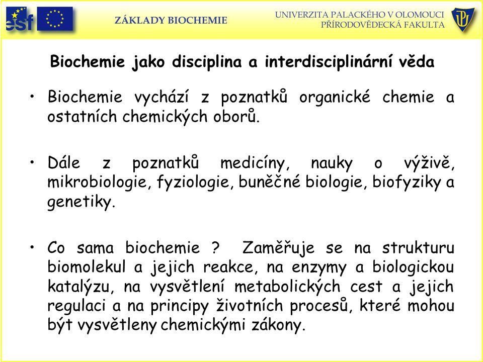 Biochemie jako disciplina a interdisciplinární věda