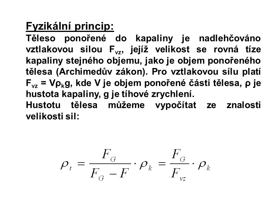 Fyzikální princip: