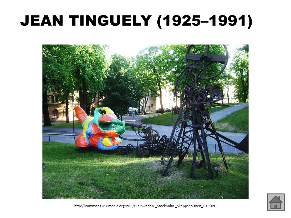 JEAN TINGUELY (1925–1991) http://commons.wikimedia.org/wiki/File:Sweden._Stockholm._Skeppsholmen_019.JPG.