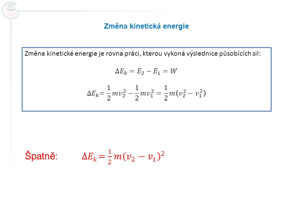 Změna kinetická energie