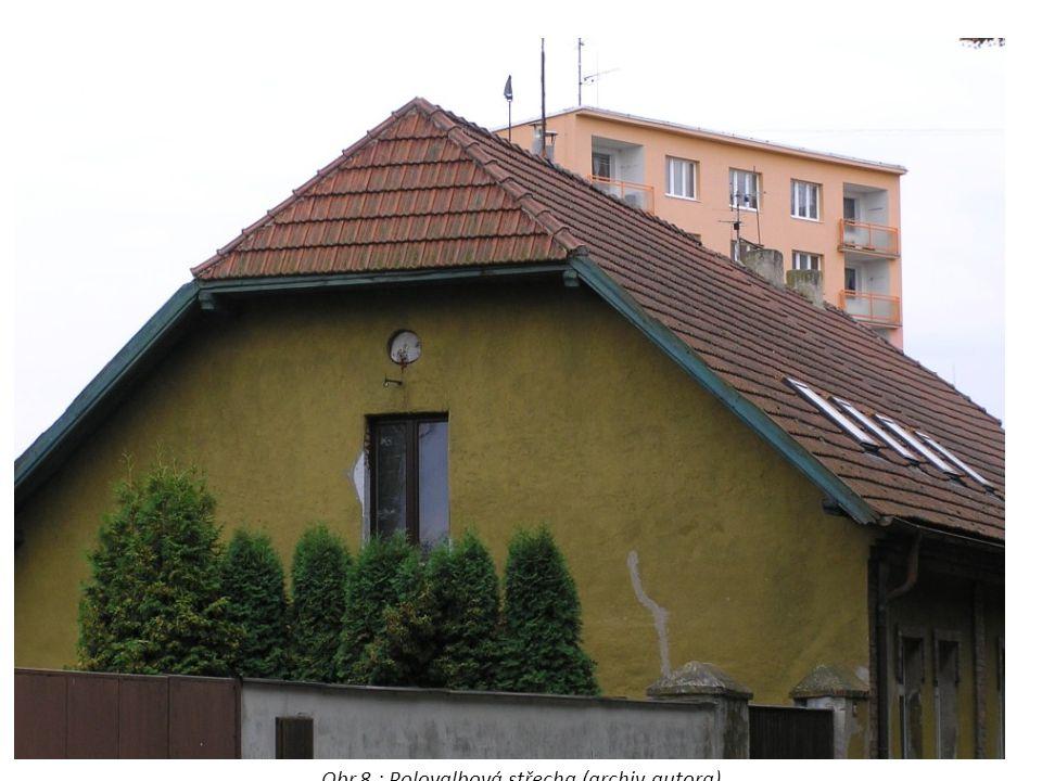 Obr.8 : Polovalbová střecha (archiv autora)