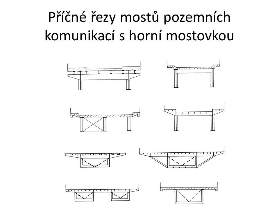 Příčné řezy mostů pozemních komunikací s horní mostovkou