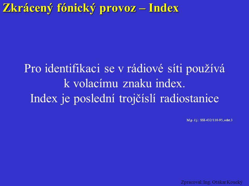 Zkrácený fónický provoz – Index