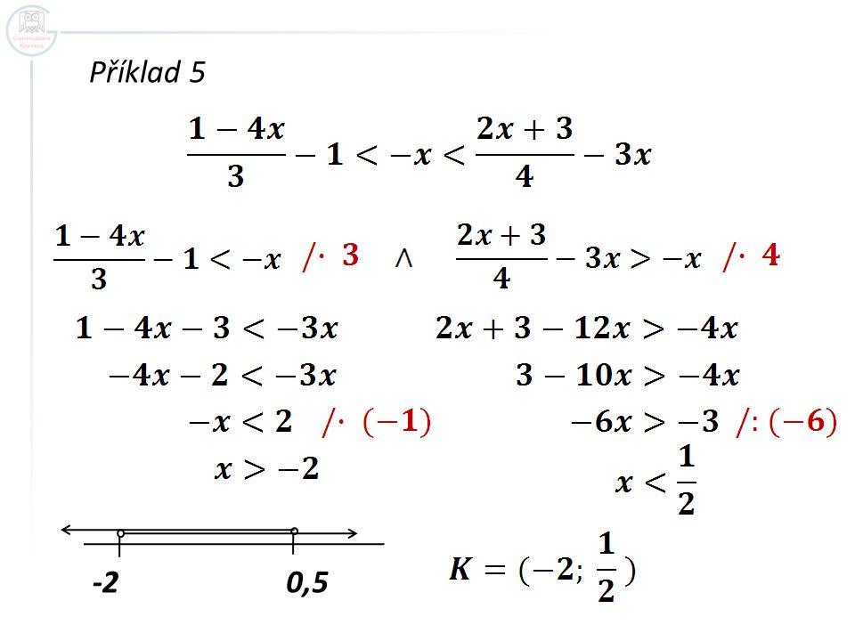 Příklad 5 -2 0,5