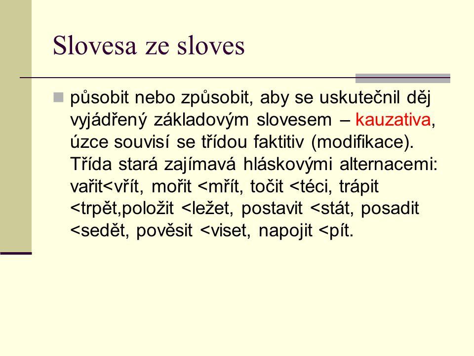 Slovesa ze sloves