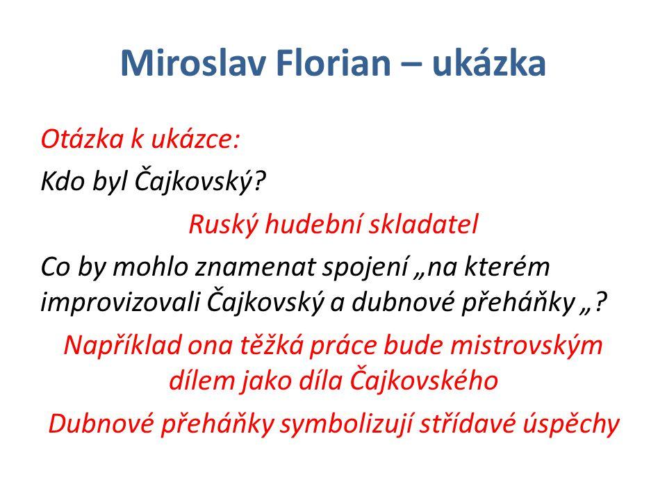 Miroslav Florian – ukázka