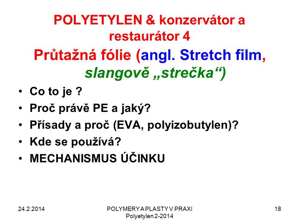 POLYETYLEN & konzervátor a restaurátor 4
