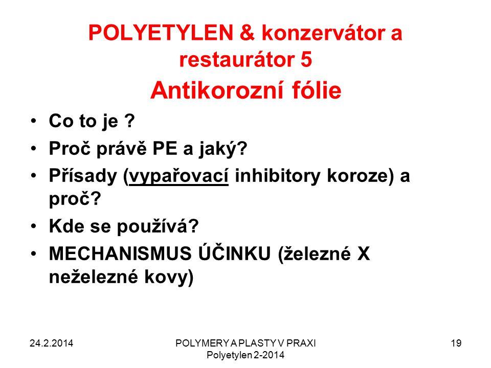 POLYETYLEN & konzervátor a restaurátor 5