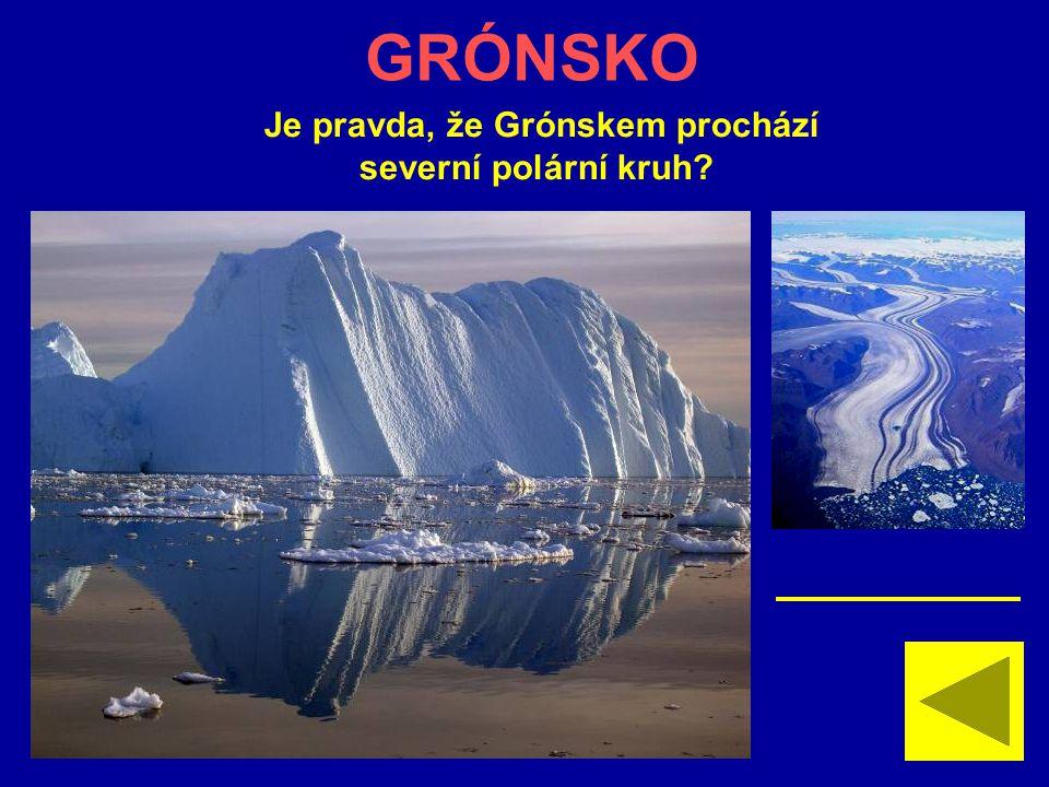 Je pravda, že Grónskem prochází