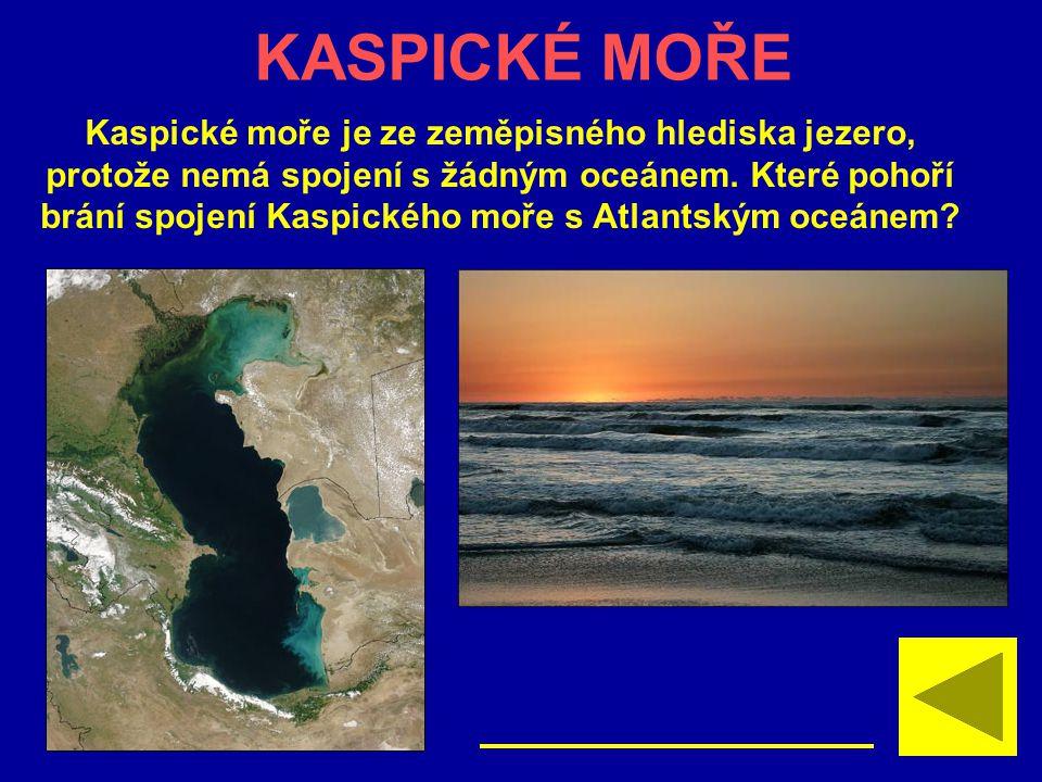 KASPICKÉ MOŘE Kaspické moře je ze zeměpisného hlediska jezero,
