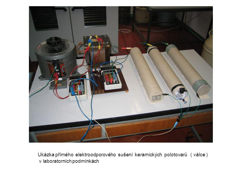 Ukázka přímého elektroodporového sušení keramických polotovarů ( válce )