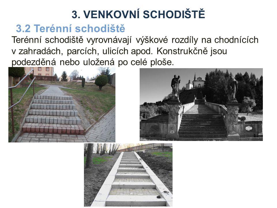 3. venkovní schodiště 3.2 Terénní schodiště
