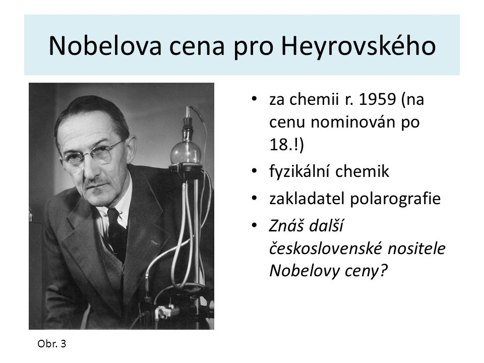 Nobelova cena pro Heyrovského