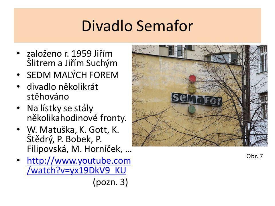 Divadlo Semafor založeno r. 1959 Jiřím Šlitrem a Jiřím Suchým