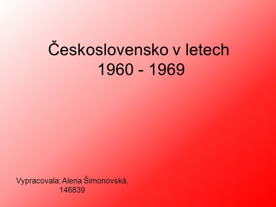 Československo v letech 1960 - 1969
