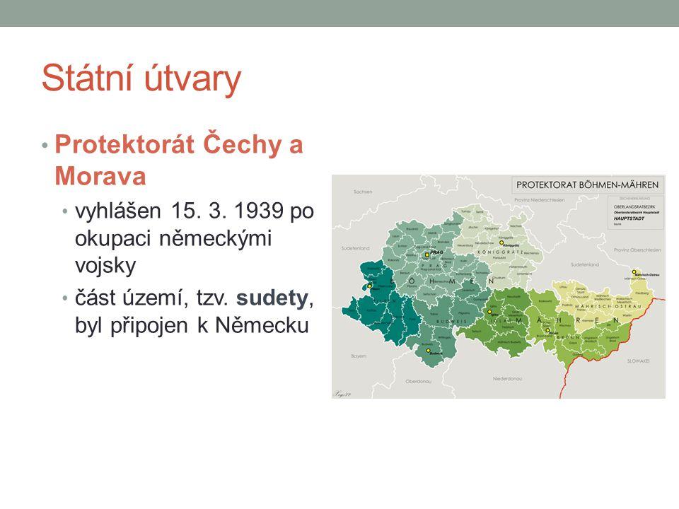 Státní útvary Protektorát Čechy a Morava
