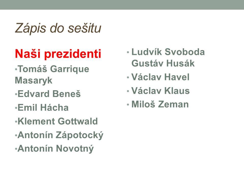 Zápis do sešitu Naši prezidenti Ludvík Svoboda Gustáv Husák