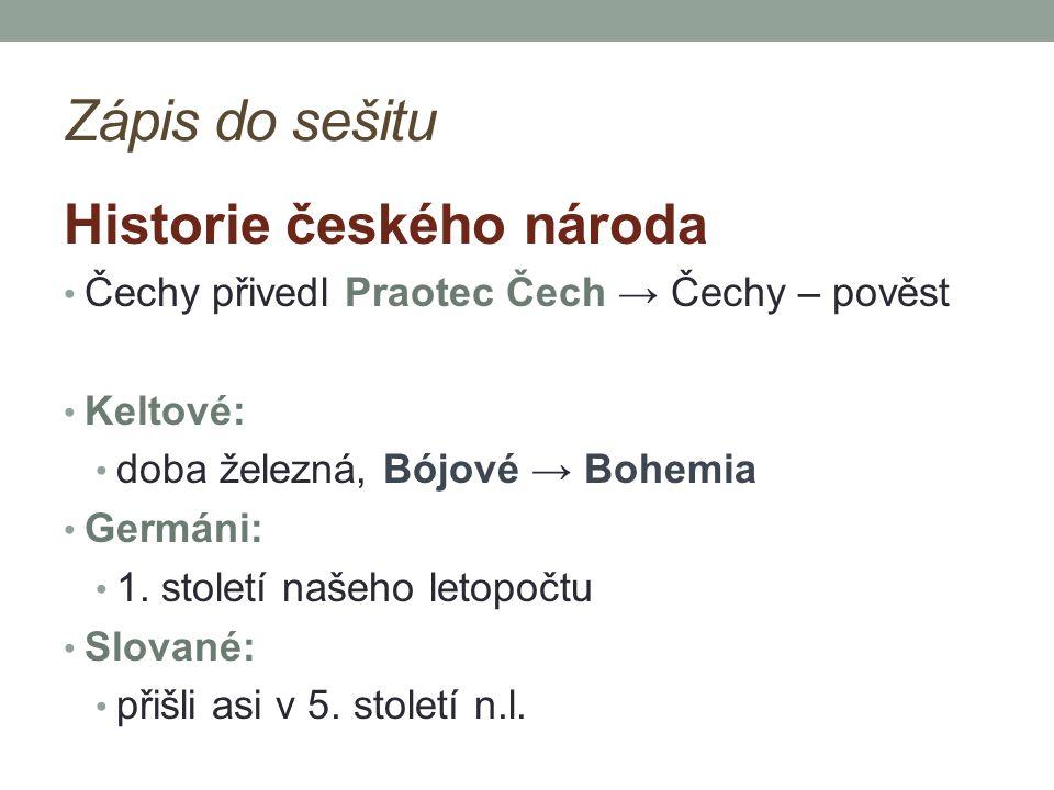 Zápis do sešitu Historie českého národa