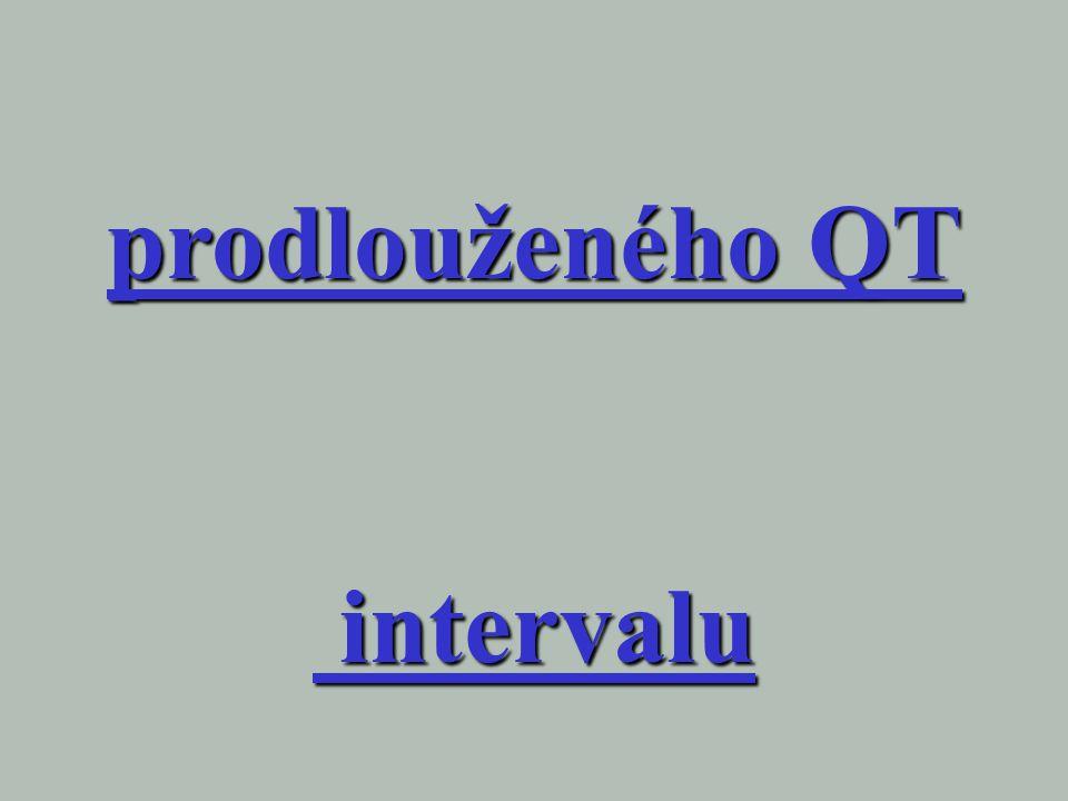 prodlouženého QT intervalu