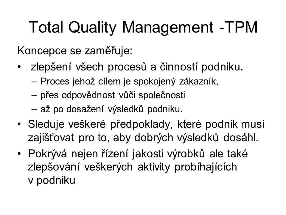 Total Quality Management -TPM