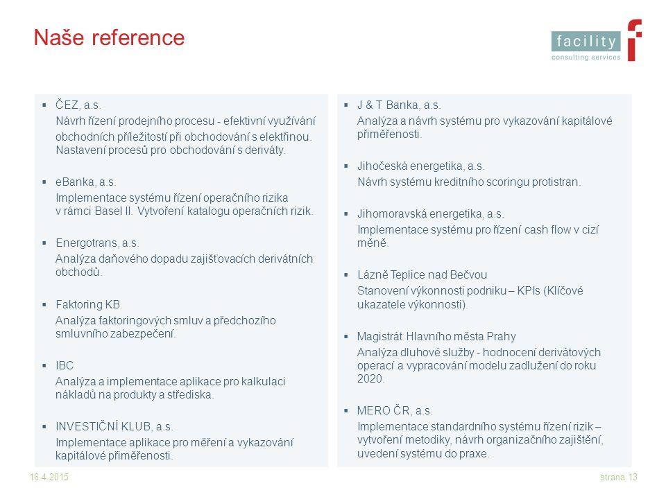 Naše reference ČEZ, a.s. Návrh řízení prodejního procesu - efektivní využívání.
