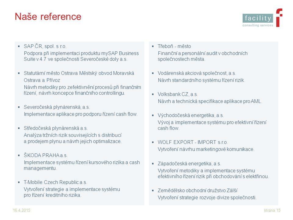 Naše reference SAP ČR, spol. s r.o.