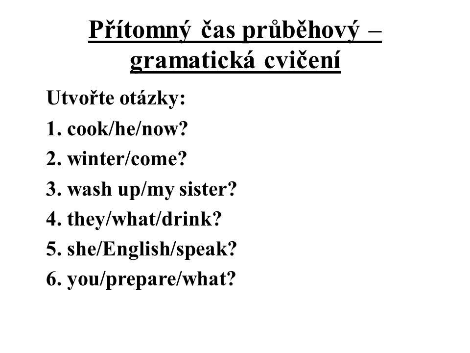 Přítomný čas průběhový – gramatická cvičení