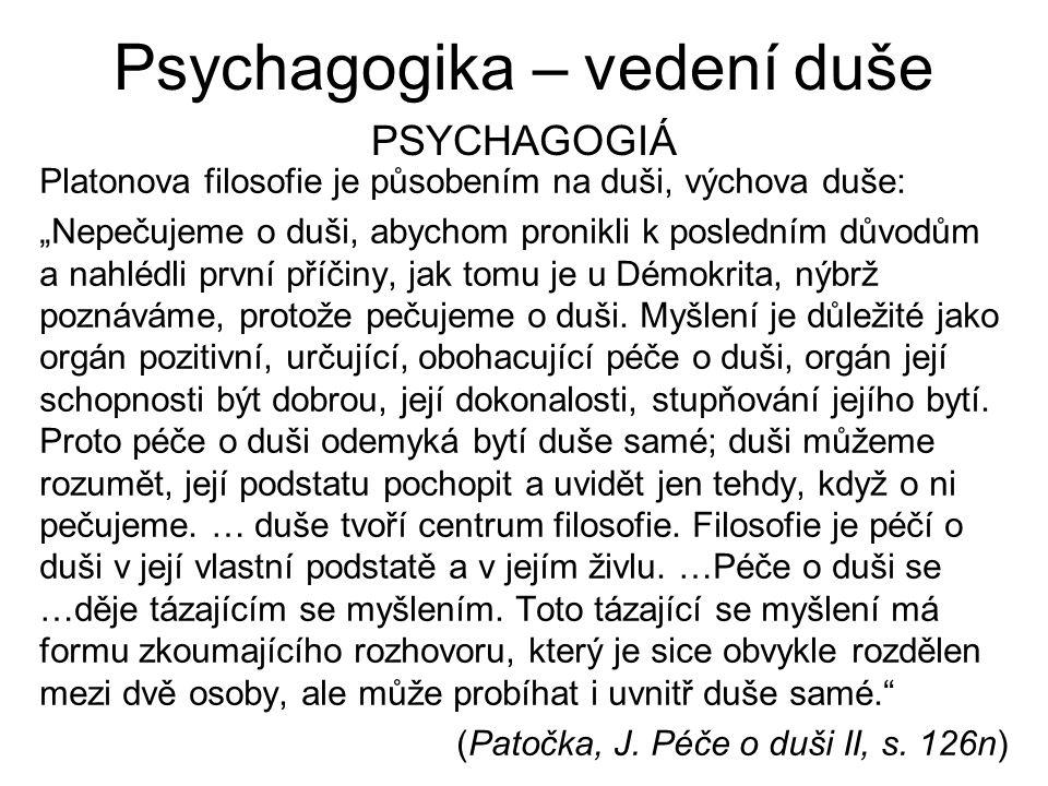 Psychagogika – vedení duše psychagogiá