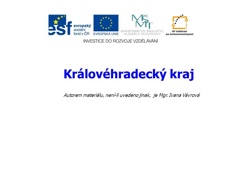 Královéhradecký kraj Autorem materiálu, není-li uvedeno jinak, je Mgr. Ivana Vávrová