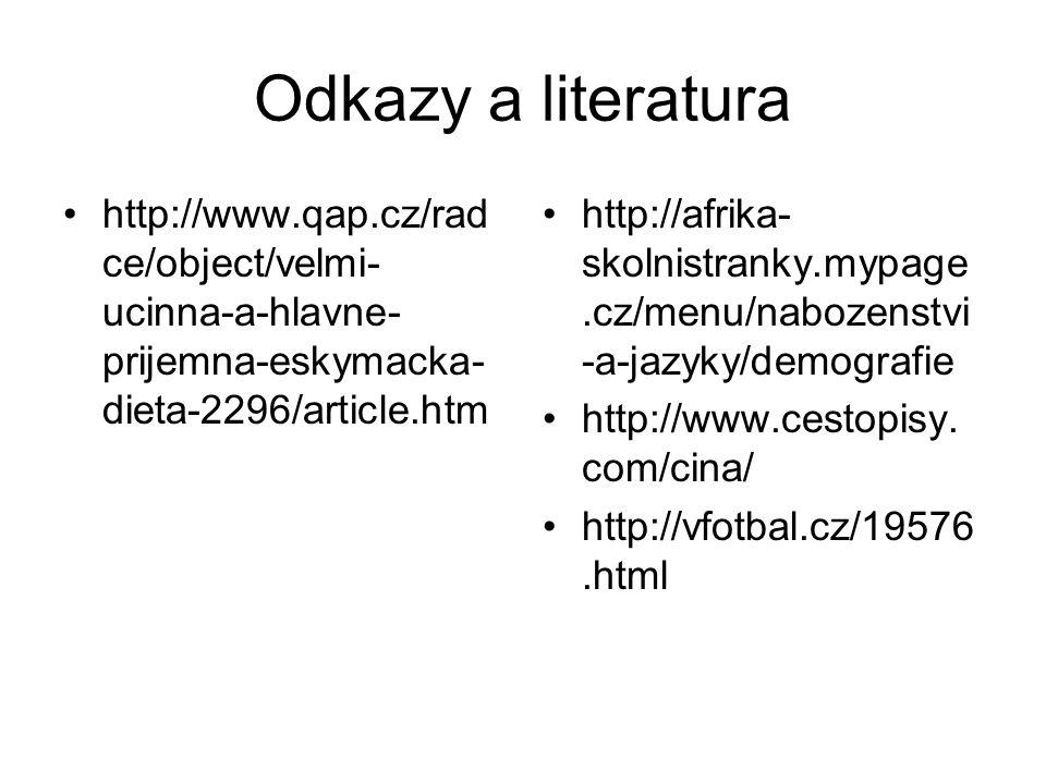Odkazy a literatura http://www.qap.cz/radce/object/velmi-ucinna-a-hlavne-prijemna-eskymacka-dieta-2296/article.htm.