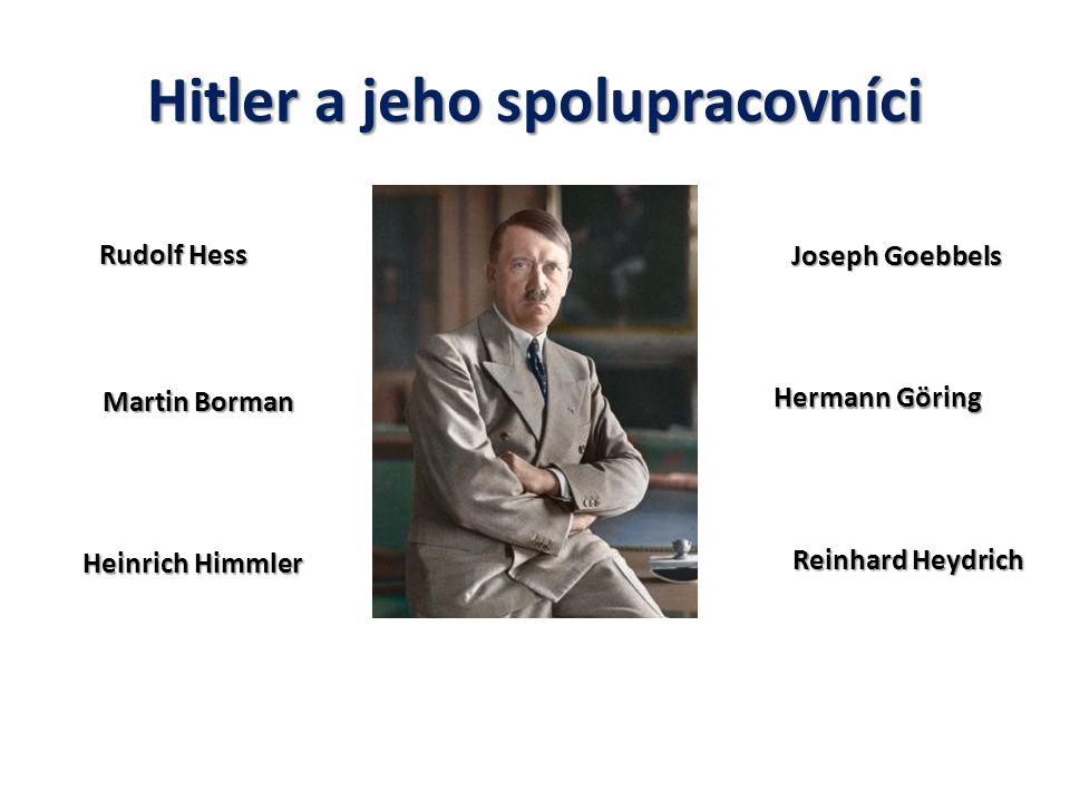 Hitler a jeho spolupracovníci