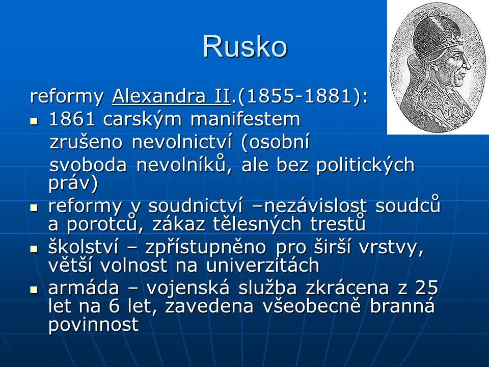 Rusko reformy Alexandra II.(1855-1881): 1861 carským manifestem