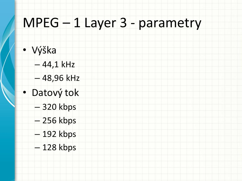 MPEG – 1 Layer 3 - parametry