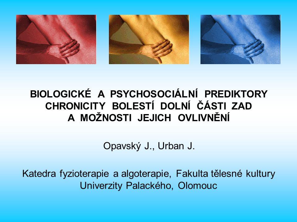 BIOLOGICKÉ A PSYCHOSOCIÁLNÍ PREDIKTORY