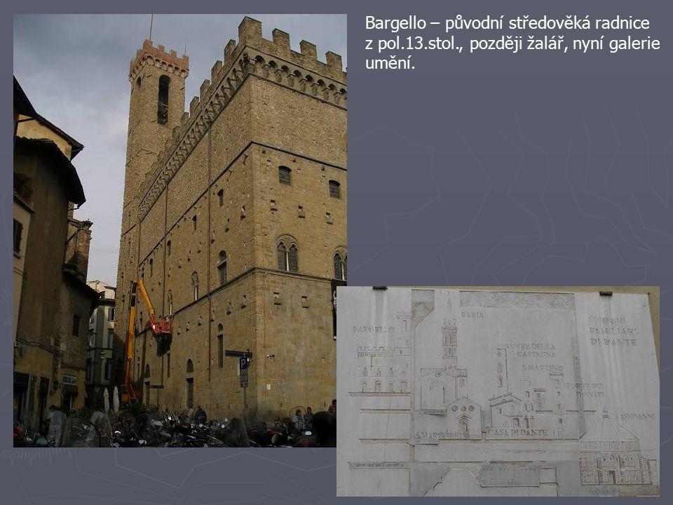 Bargello – původní středověká radnice