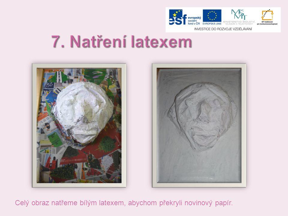 7. Natření latexem Celý obraz natřeme bílým latexem, abychom překryli novinový papír.