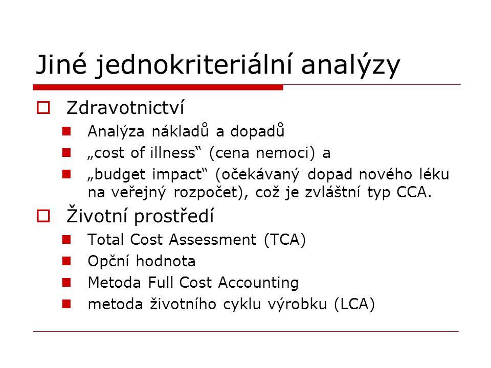 Jiné jednokriteriální analýzy