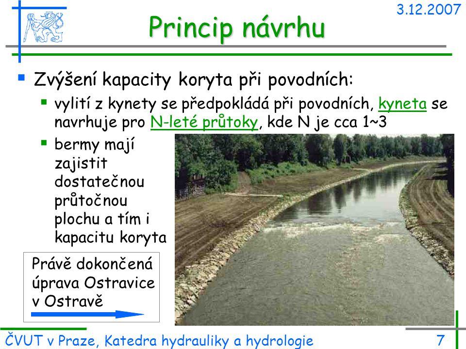 Princip návrhu Zvýšení kapacity koryta při povodních: