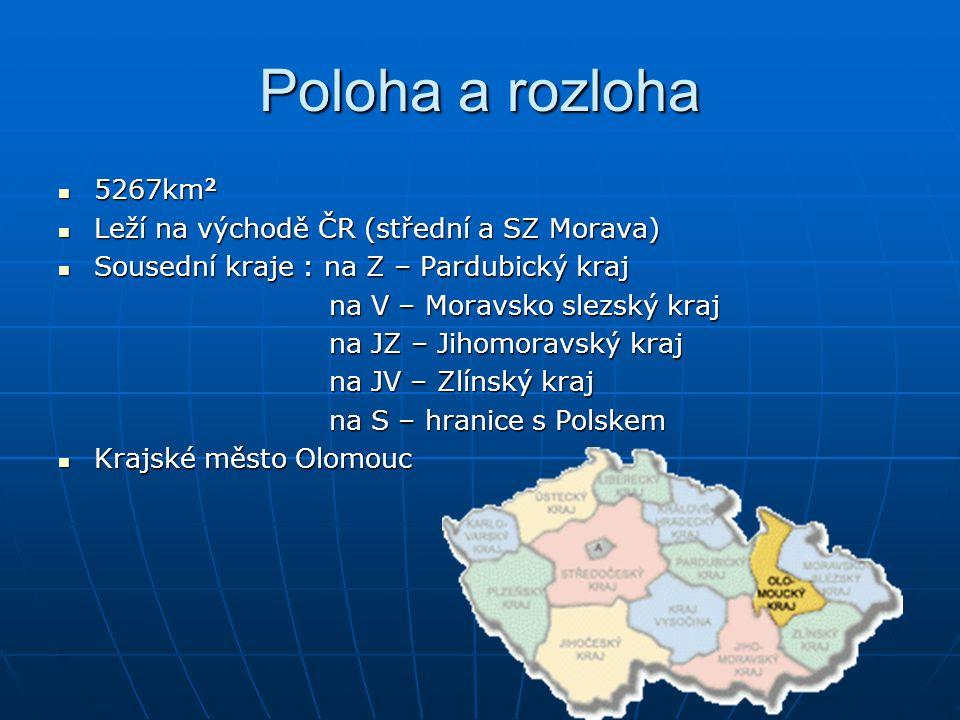 Poloha a rozloha 5267km2 Leží na východě ČR (střední a SZ Morava)