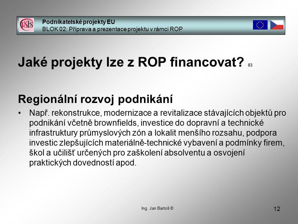 Jaké projekty lze z ROP financovat 03