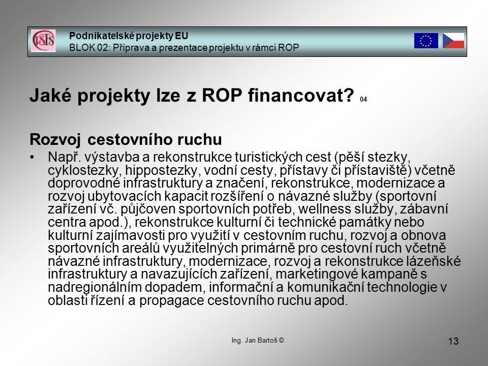 Jaké projekty lze z ROP financovat 04