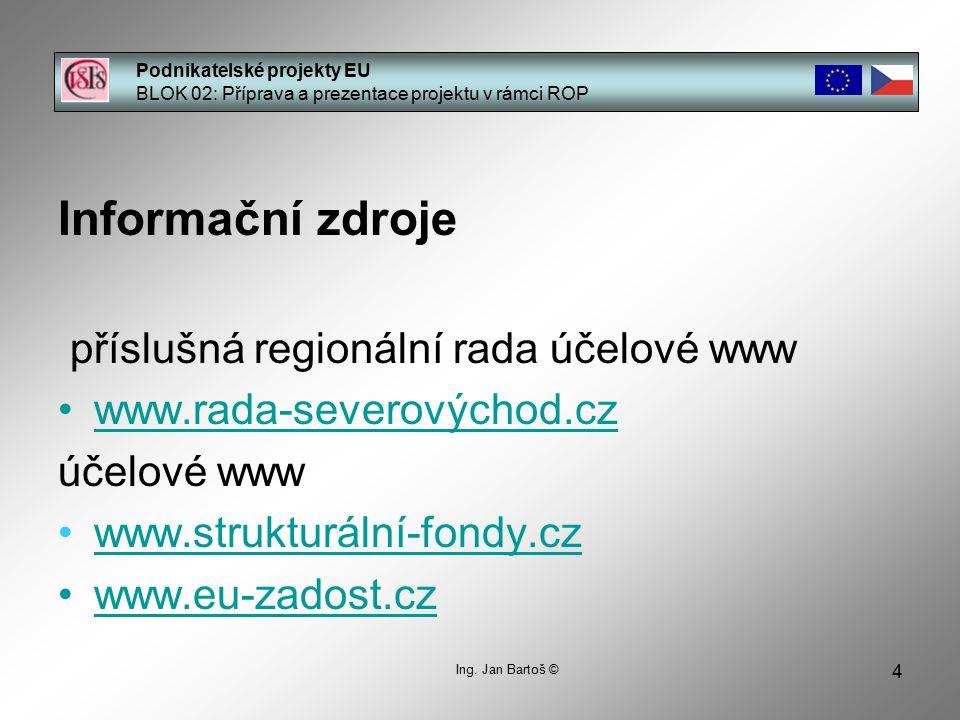 Informační zdroje příslušná regionální rada účelové www
