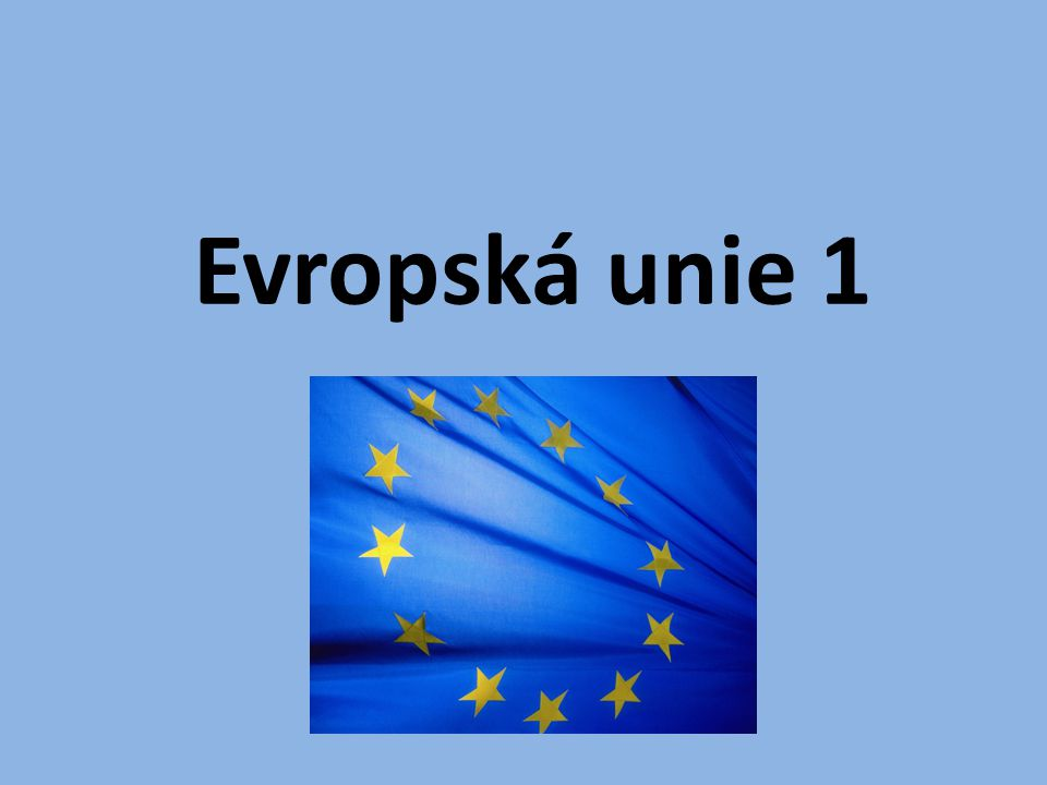 Evropská unie 1