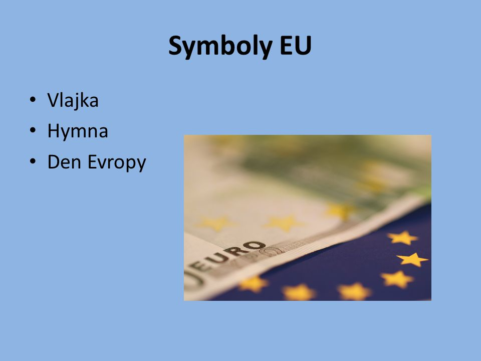 Symboly EU Vlajka Hymna Den Evropy