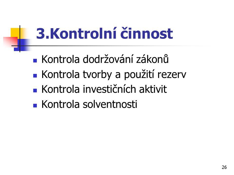 3.Kontrolní činnost Kontrola dodržování zákonů