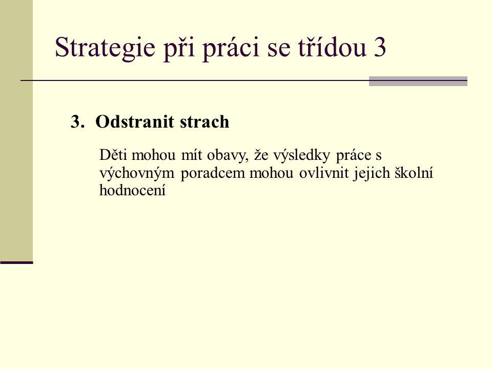 Strategie při práci se třídou 3