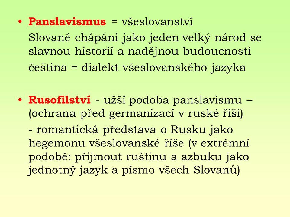 Panslavismus = všeslovanství
