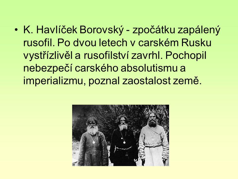 K. Havlíček Borovský - zpočátku zapálený rusofil