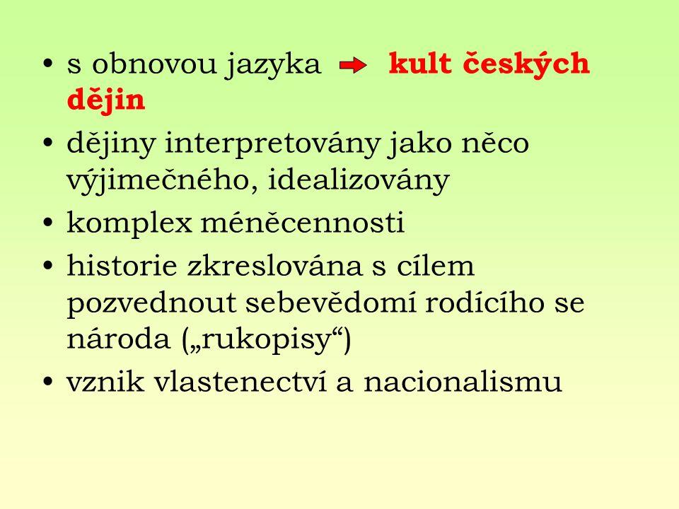 s obnovou jazyka kult českých dějin